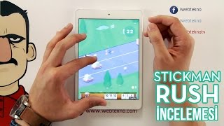 Stickman Rush İncelemesi - Teknolojiye Atarlanan Adam