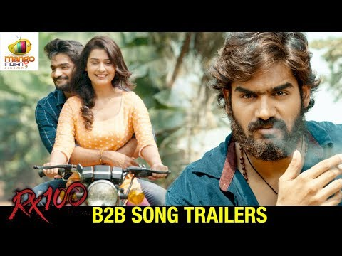 RX 100 Movie B2B Song Trailers | Karthikeya | Chaitan Bharadwaj | 2018 Latest Telugu Movies