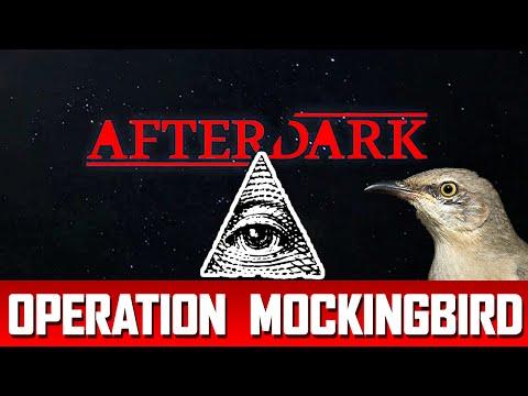 After Dark: OPERATION MOCKINGBIRD CONSPIRACY