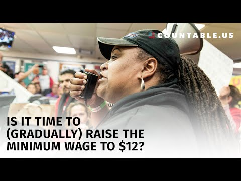Vote: Minimum Wage: Is it Time to Gradually Raise the Minimum Wage to $12? S. 1150 Bill Bite