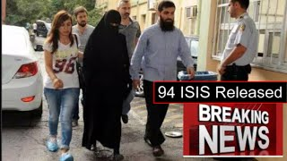 Turkey released 94 ISIS Terrorists from jail including ISIS leader in Turkey Ebu Hanzala