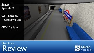 London Underground & GTK Radiant - Elite Force Review