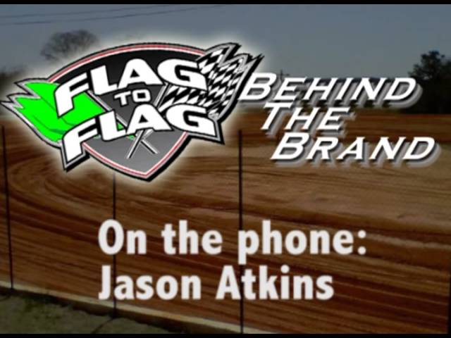 Flag to Flag's Introduction to Behind The Brand:  Jason Atkins
