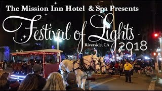 MISSION INN FESTIVAL OF LIGHTS!!! (RIVERSIDE, CA) 2018