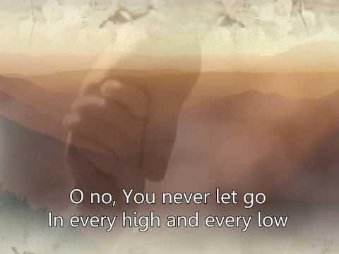 You never let go - Matt Redman