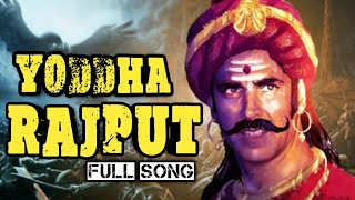 download lagu Yodha Rajput Song 2017  Kshatriya Warriors's  Proud gratis