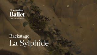 Queensland Ballet - La Sylphide Backstage