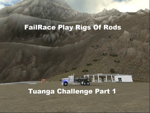 FailRace Plays Rigs Of Rods Tuanga Challenge part 1