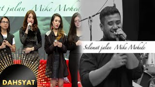 Tribute To Mike Mohede [DahSyat] [1 Agustus 2016]