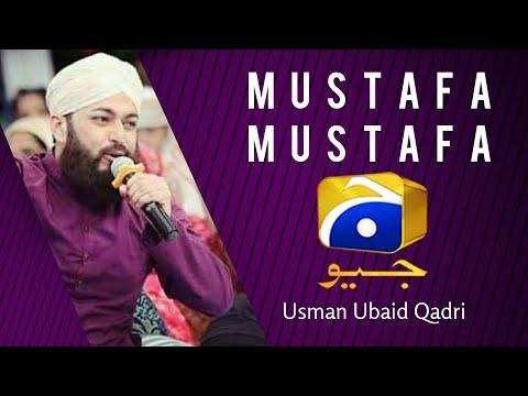 MUSTAFA MUSTAFA by Usman Ubaid Qadri live on Geo Entertainment 1 july 2016  moula mera ve ghar howay
