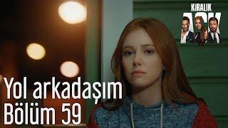 Kiralık Aşk 59 Bölüm Sezen Aksu Yol Arkadaşım