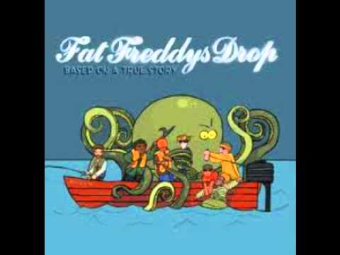 Fat Freddys Drop - Ernie (Based on a True Story)