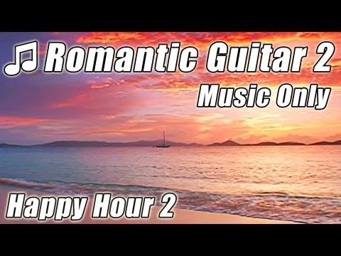 Romantic SPANISH GUITAR Instrumental Music Slow Relax Latin Classical Acoustic Love Songs Flamenco