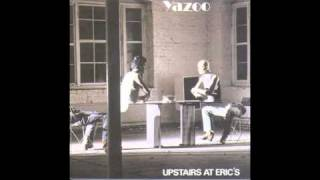 Watch Yazoo Bad Connection video