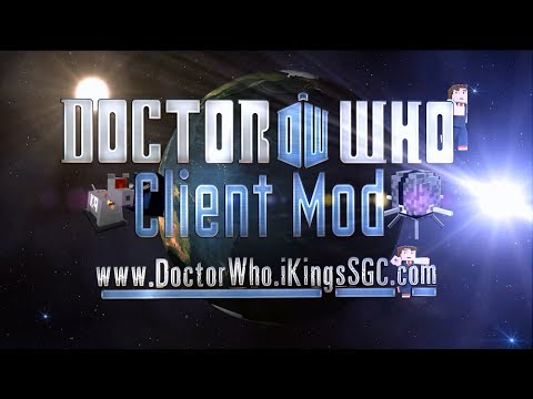 Doctor Who Client Mod - Closed Alpha 10/31 - Full Doctor Who Minecraft Experience.