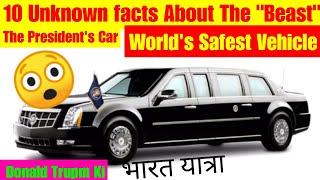 Donald Trump Car -The Beast -Hidden Facts - Donald Trump India Visit - Unknown facts about The Beast