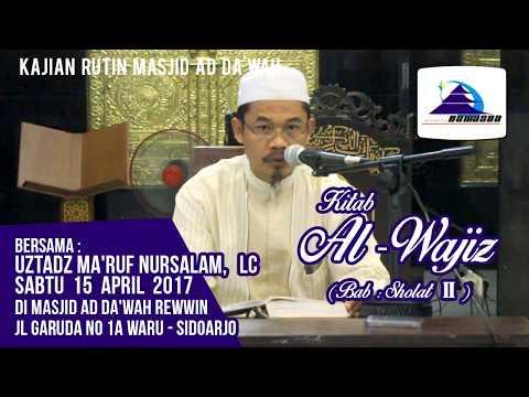 Kitab Al-Wajiz (Bab: Shalat II) - Ustadz Ma'ruf Nursalam, Lc