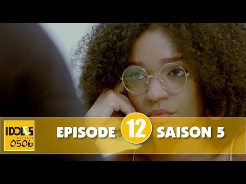 IDOLES - saison 5 - épisode 12