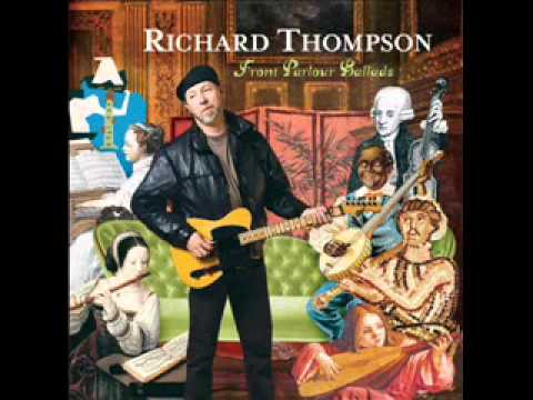 Richard Thompson - When We Were Boys At School