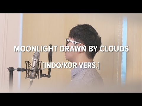 download lagu Cover-Indonesian/Korean MOONLIGHT DRAWN BY CLOUDS - GUMMY 거미  OST LOVE IN THE MOONLIGHT gratis