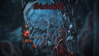 SKELETHAL - Chaotic Deviance (audio)