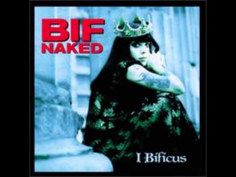 Bif Naked - Only The Girl
