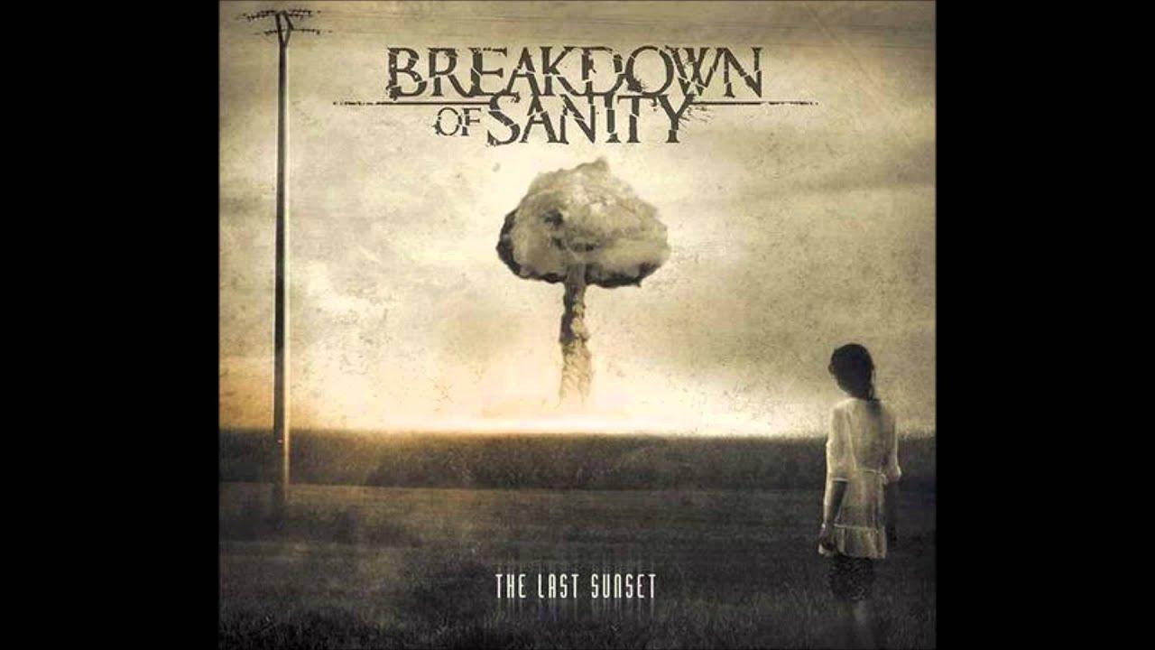 Breakdown of Sanity Albums Breakdown of Sanity The Last