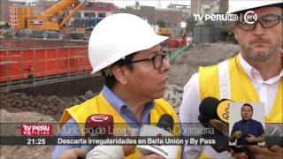 Municipio de Lima descarta irregularidades en puente Bella Unión y by pass 28 de julio