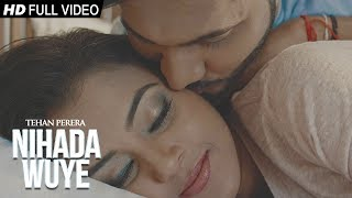 Nihanda Wuye - Tehan Perera | Official Music Video