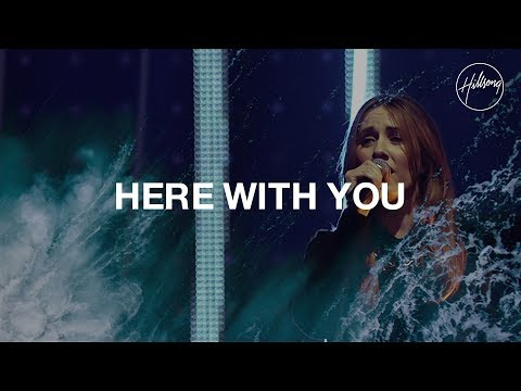 Hillsongs - Here With You