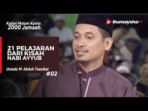 Kajian Malam Kamis 2000 Jamaah : 21 Pelajaran dari Kisah Nabi Ayyub - Ustadz M Abduh Tuasikal
