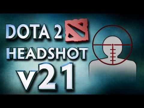 Dota 2 Headshot v21.0