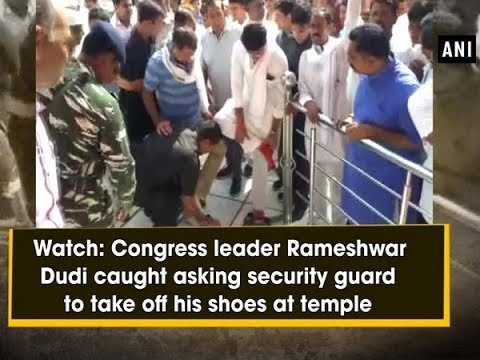 Watch: Congress leader Rameshwar Dudi caught asking security guard to take off his shoes at temple