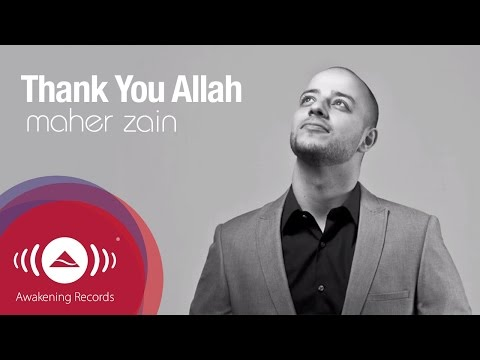 Maher Zain - Thank You Allah | Official Lyric Video Music Videos