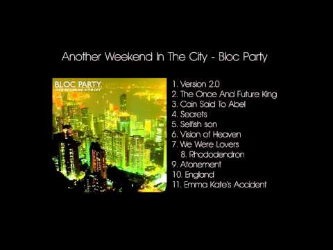 Bloc Party - Rhododendrons
