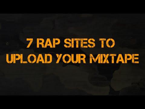 7 RAP SITES TO UPLOAD YOUR MIXTAPE (update w/ links)