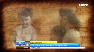 IMS - Wafatnya Ade Irma Suryani