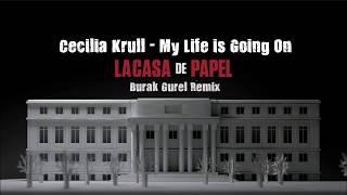 download musica Cecilia Krull - My Life Is Going On Burak Gurel Re La Casa de Papel