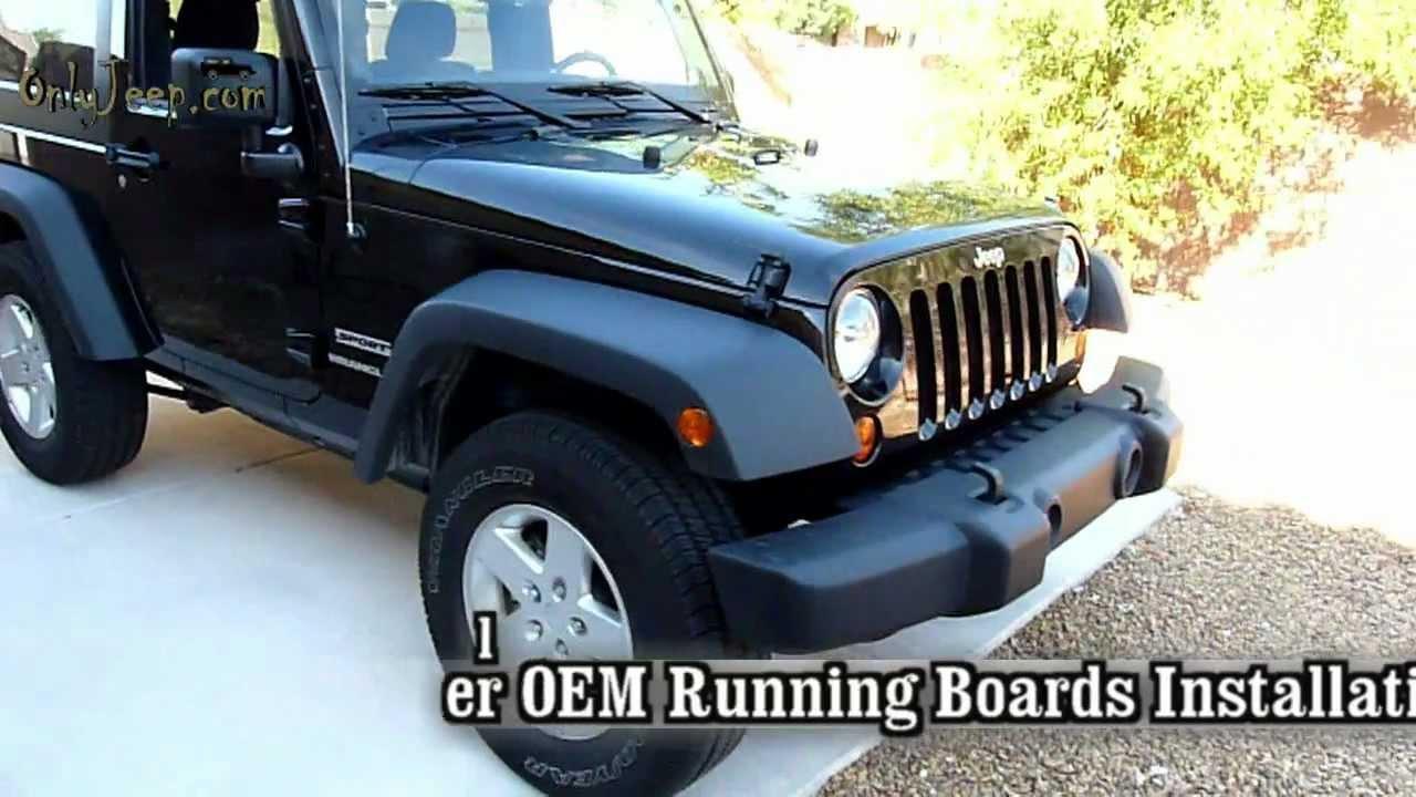 Jeep Wrangler Oem Running Boards Intstall By Onlyjeep Com