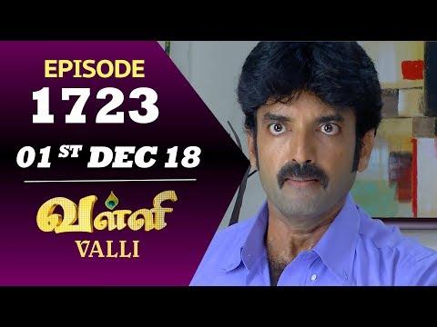 VALLI Serial | Episode 1723 | 01st Dec 2018 | Vidhya | RajKumar | Ajay | Saregama TVShows Tamil