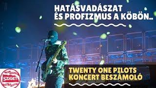 TWENTY ONE PILOTS koncert : A hét egyik legprofibb produkciója - Sziget 2019