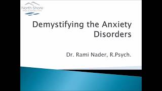 Demystifying the Anxiety Disorders