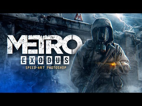 🔥 METRO EXODUS | SPEED-ART (timelapse) Photoshop by Pavel Bond