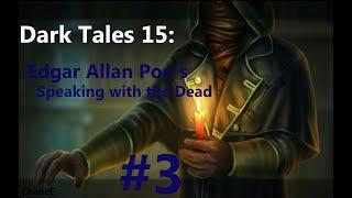 Dark Tales 15: Edgar Allan Poe`s Speaking with the Dead #3 [Предательство?]