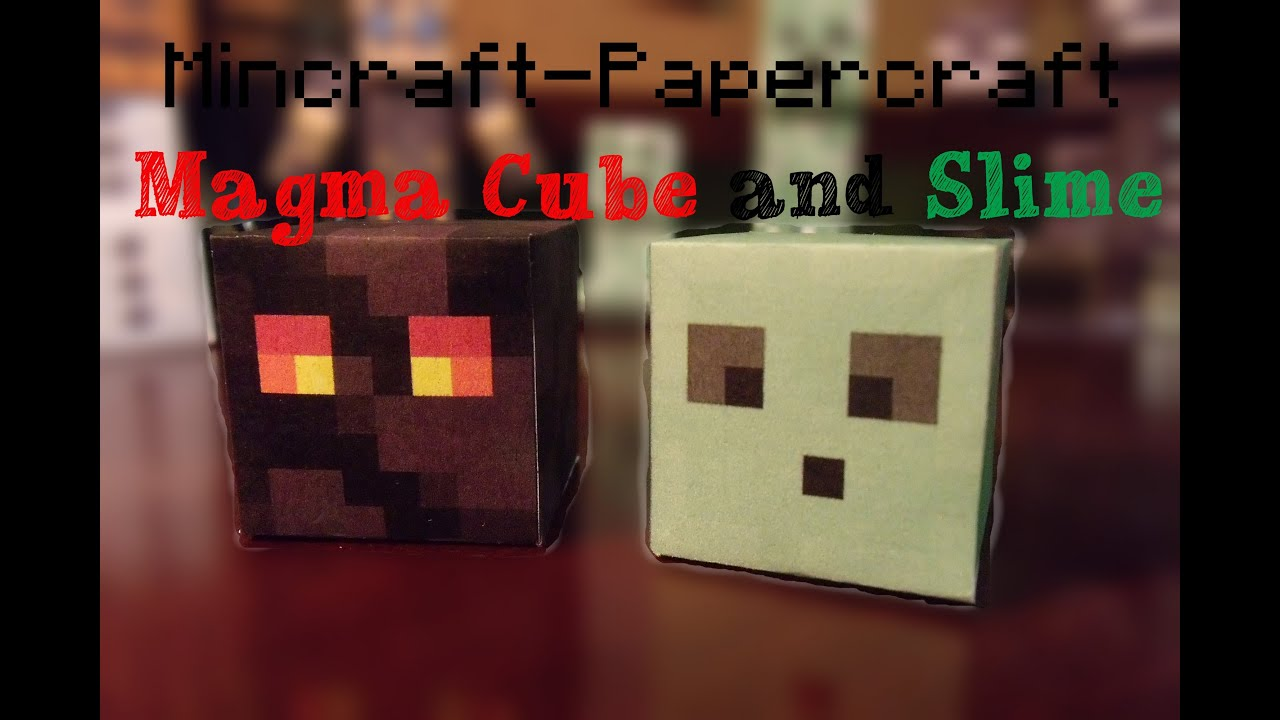papercraft - minecraft  magma cube and slime