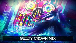 Best of Guilty Crown - ???????? Soundtrack OST Mix ????BGM?