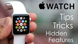Apple Watch - Tips, Tricks & Hidden Features