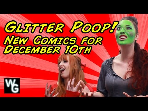 Glitter Poop - New Comics for December 10th