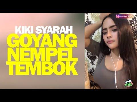 Kiki Syarah (Duo Biduan) Goyang Nempel Tembok di Bigo Live