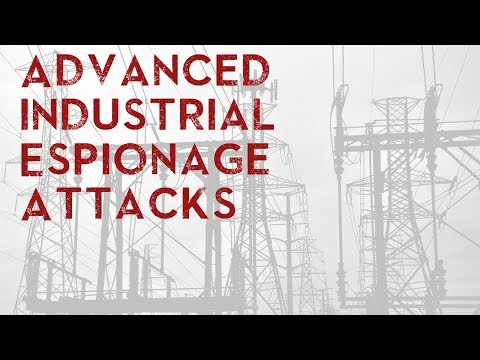 Advanced industrial Espionage Attacks
